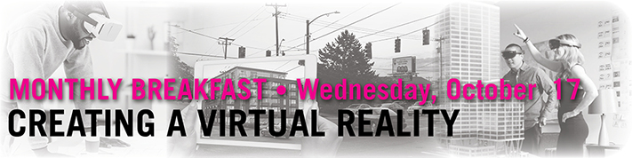 October Breakfast - Creating a Virtual Reality